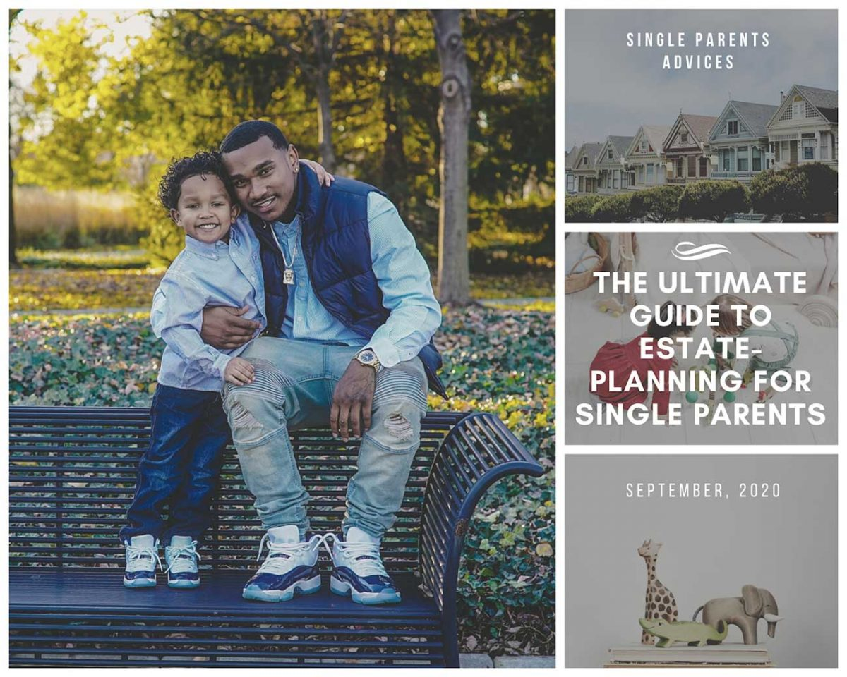The-Ultimate-Guide-to-Estate-Planning-for-Single-Parents